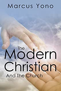The Modern Christian: And The Church (English Edition)