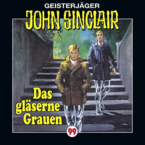 Das gläserne Grauen (John Sinclair 99) audiobook cover art