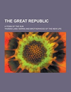 The Great Republic; A Poem of the Sun
