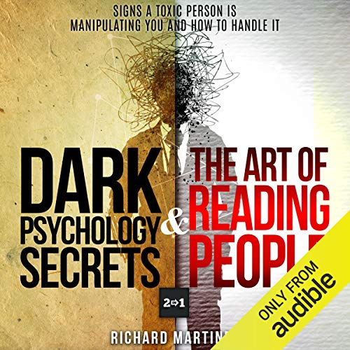 Dark Psychology Secrets & The Art of Reading People: 2 in 1 audiobook cover art