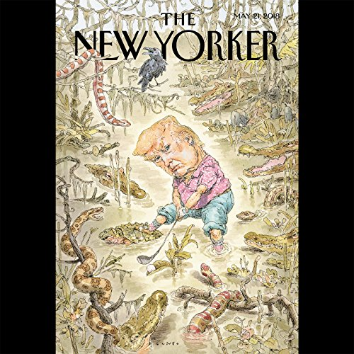 Couverture de The New Yorker, May 21st 2018 (Evan Osnos, Jill Lepore, Lauren Collins)