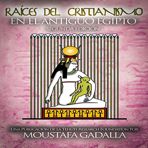 『Raíces del Cristianismo del Antiguo Egipto [Roots of Christianity of Ancient Egypt]』のカバーアート