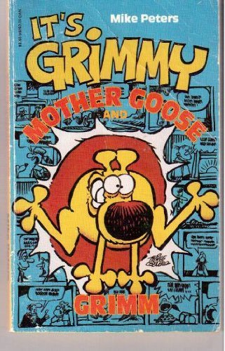 Mother Goose and Grimm: It's Grimmy by Mike Peters (October 08,1993)