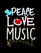 Peace Love Music: Cute Music Festival Lovers Blank Sketchbook to Draw and Paint (110 Empty Pages, 8.5