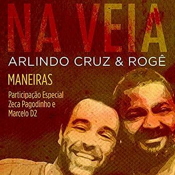Maneiras (Participação Especial de Zeca Pagodinho e Marcelo D2)