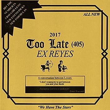 Too Late (405)