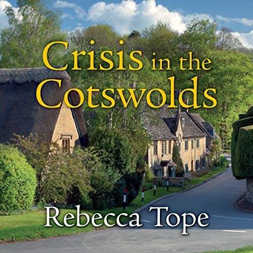 Crisis in the Cotswolds cover art