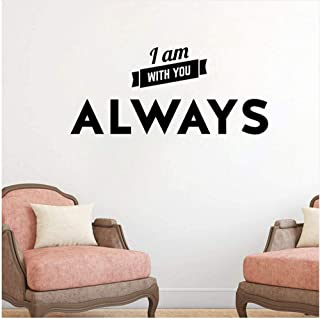 YTYTOO Wall Sticker DIY I Am with You Always Quotes Wall Sticker PVC Living Room Home Decor 70Cmx31.2Cm