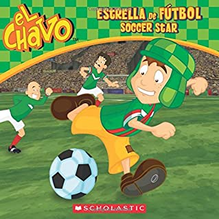 El Chavo: Estrella de fútbol / Soccer Star (Bilingual) (Spanish and English Edition)