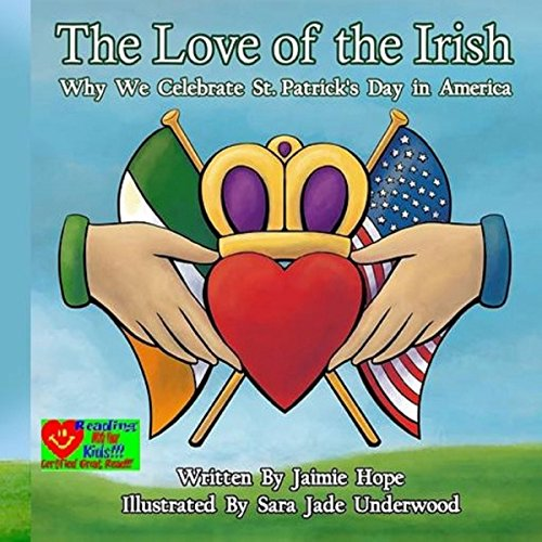 The Love of the Irish: Why We Celebrate St. Patrick's Day in America audiobook cover art