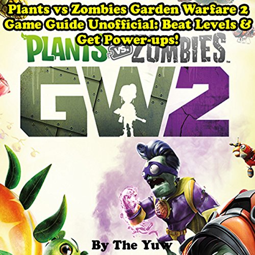 Plants vs. Zombies Garden Warfare 2 cover art