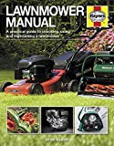 Lawnmower Manual: A practical guide to choosing, using and maintaining a lawnmower (Haynes Manuals)