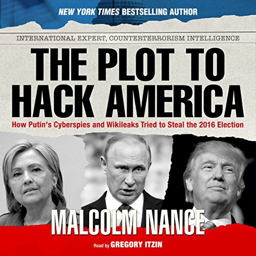 The Plot to Hack America audiobook cover art