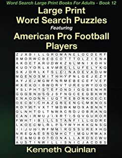 Large Print Word Search Puzzles Featuring American Pro Football Players (Word Search Large Print Books For Adults) (Volume 12)