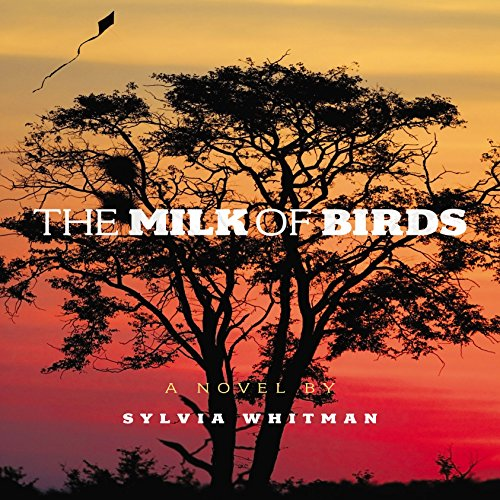 The Milk of Birds audiobook cover art