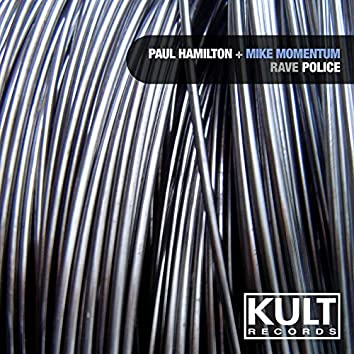 Kult Records Presents: Rave Police