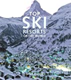 Top Ski Resorts of the World