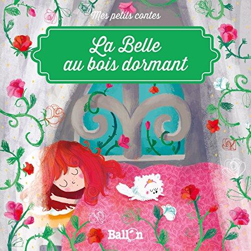 La Belle au bois dormant (Mes petits contes) (Tapa blanda)