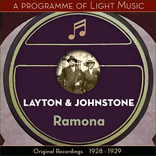 Piano Medley of Layton and Johnstone Successes: Intro - My Blue Heaven - Chiquita - Ramona - My Ohio Home - Dawning - Jeannine - I Dream Of Lilac Time - Miss Annabelle Lee
