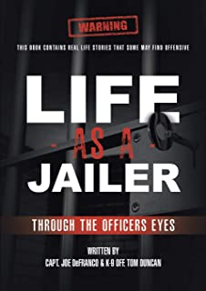 Life As a Jailer: Through the Officers Eyes