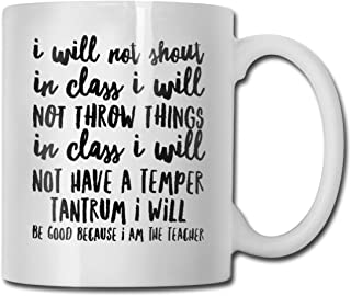 Antspuent I Will Not About in Class I Will Not Throw Things in Class I Will Not Have A Temper Tantrum Personalized Coffee Mug - 11 Oz Mug - Tea Mugs & Coffee Cups-Ceramic Cup