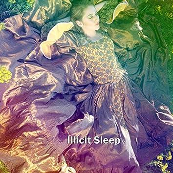 Illicit Sleep