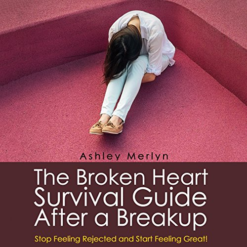 The Broken Heart Survival Guide After a Breakup audiobook cover art