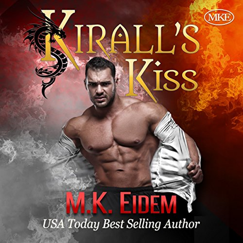 Kirall's Kiss                   By:                                                                                                                                 M.K. Eidem                               Narrated by:                                                                                                                                 Ian Gordon,                                                                                        Jennifer Gill,                                                                                        Griffin Murphy                      Length: 4 hrs and 33 mins     20 ratings     Overall 4.4