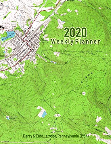 2020 Weekly Planner: Derry & East Latrobe, Pennsylvania (1964): Vintage Topo Map Cover