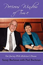 Precious Window Of Time: Our Journey With Alzheimer's Disease