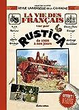 La vie des français racontée par Rustica, de 1928 à nos jours
