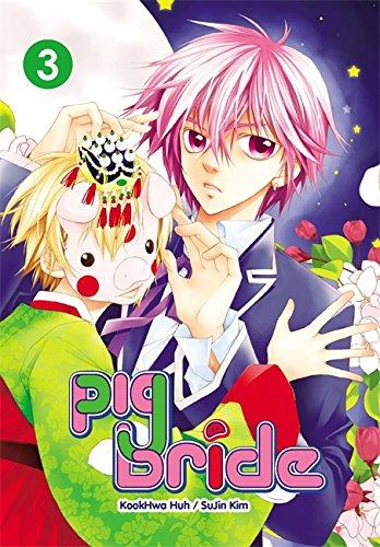 Pig Bride, Vol. 3 (Pig Bride, 3)