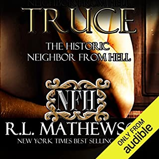 Truce     The Historic Neighbor from Hell              Written by:                                                                                                                                 R. L. Mathewson                               Narrated by:                                                                                                                                 Fran Jules                      Length: 8 hrs and 1 min     1 rating     Overall 5.0