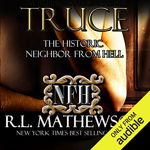 Truce     The Historic Neighbor from Hell              By:                                                                                                                                 R. L. Mathewson                               Narrated by:                                                                                                                                 Fran Jules                      Length: 8 hrs and 1 min     24 ratings     Overall 4.6