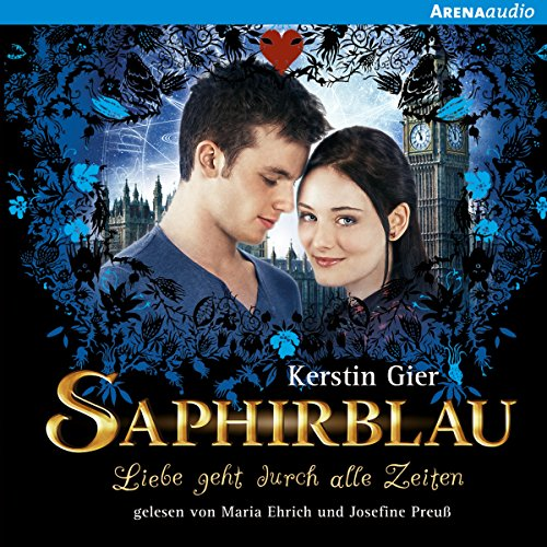 Saphirblau     Liebe geht durch alle Zeiten 2              By:                                                                                                                                 Kerstin Gier                               Narrated by:                                                                                                                                 Maria Ehrich,                                                                                        Josefine Preuß                      Length: 8 hrs and 36 mins     8 ratings     Overall 4.9