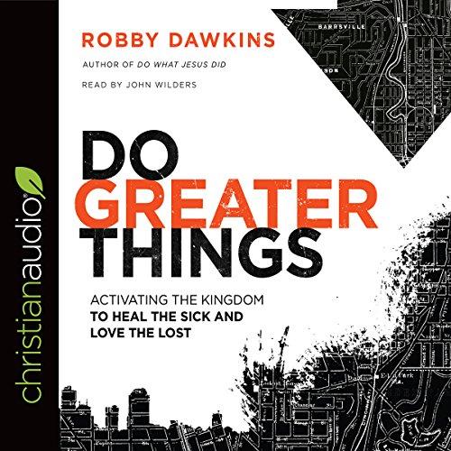 Do Greater Things audiobook cover art