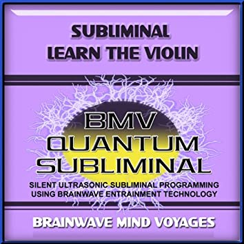 Subliminal Violin