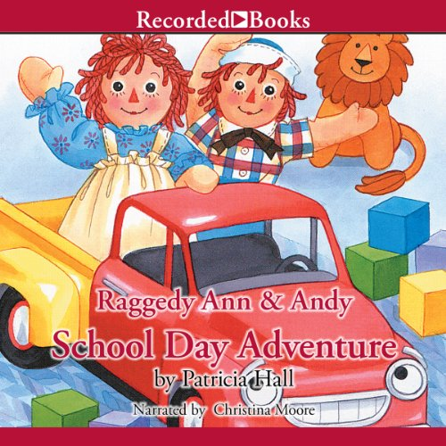 Raggedy Ann & Andy: School Day Adventure cover art