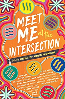 Meet Me at the Intersection by [Ambelin Kwaymullina, Rebecca Lim]