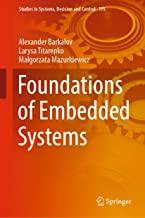 Foundations of Embedded Systems (Studies in Systems, Decision and Control Book 195)