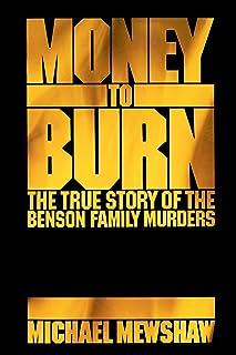 Money to Burn: The True Story of the Benson Family Murders