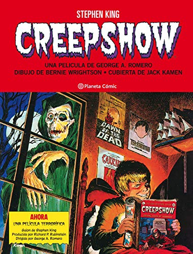 Creepshow de Stephen King y Bernie Wrightson (Independientes USA)