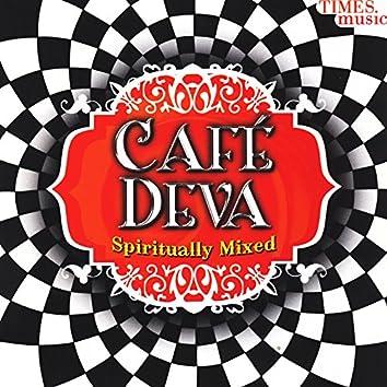 Café Deva - Spiritually Mixed