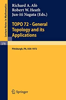 TOPO 72 - General Topology and its Applications: Second Pittsburgh International Conference, December 18-22, 1972