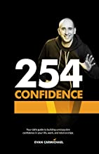 254 Confidence: Your daily guide to building unstoppable confidence in your life, work, and relationships.