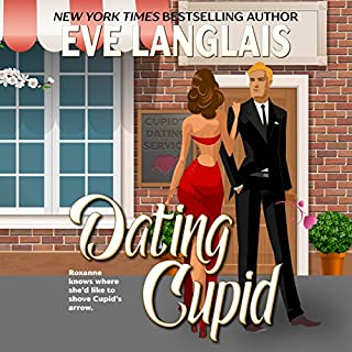 Dating Cupid                   By:                                                                                                                                 Eve Langlais                               Narrated by:                                                                                                                                 Marie Smith                      Length: 2 hrs and 44 mins     46 ratings     Overall 4.5