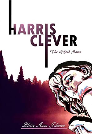Harris Clever: The Gifted Name