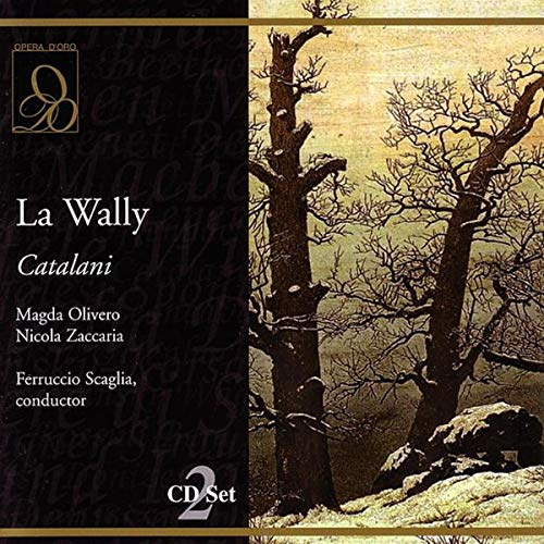 Catalani : La Wally. Scaglia, Olivero, Zaccaria, Zanini