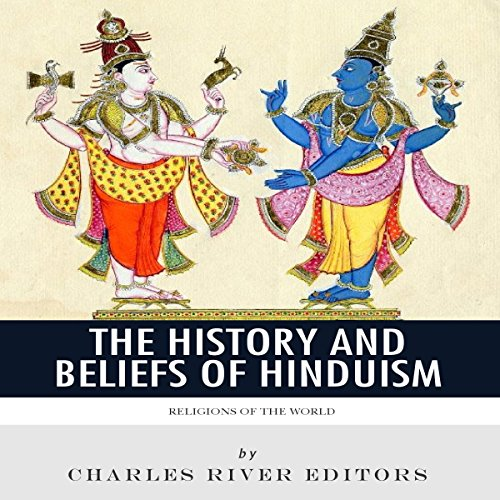 Religions of the World: The History and Beliefs of Hinduism audiobook cover art