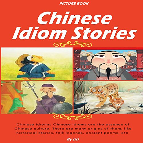 Chinese Idiom Stories audiobook cover art